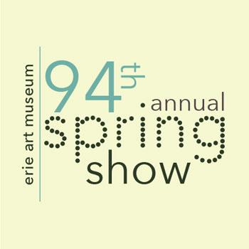 Erie Art Museum 94th Annual Spring Show
